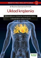 Medycyna holistyczna T. VI Układ krążenia. Prawidłowe ćwiczenia, transport tlenu i składników odżywczych
