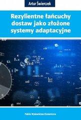 Rezylientne łańcuchy dostaw jako złożone systemy adaptacyjne