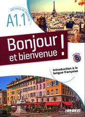 Bonjour et bienvenue! Podręcznik + CD A1.1
