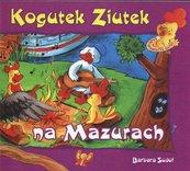 Kogutek Ziutek na Mazurach