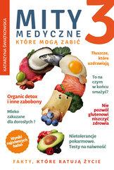Mity medyczne, które mogą zabić (Część 3). Mity medyczne, które mogą zabić 3