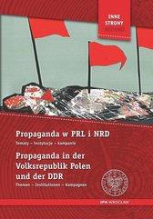 Propaganda w PRL i NRD Propaganda in der Volksrepublik Polen