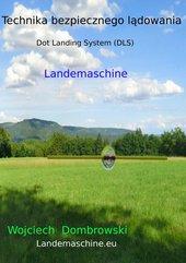 Technika bezpiecznego lądowania. Dot Landing System DLS