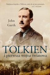 Tolkien i pierwsza wojna światowa. U progu Śródziemia