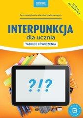 Interpunkcja dla ucznia Tablice i ćwiczenia