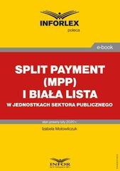 Split payment (MPP) i biała lista w jednostkach sektora finansów publicznych