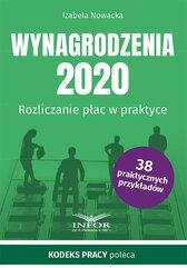 Wynagrodzenia 2020. Rozliczanie płac w praktyce