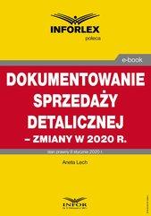Dokumentowanie sprzedaży detalicznej – zmiany w 2020 r