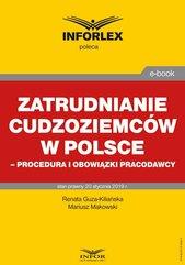 Zatrudnianie cudzoziemców w Polsce – procedura i obowiązki pracodawcy