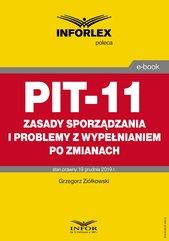PIT-11 – zasady sporządzania i problemy z wypełnianiem po zmianach