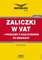Zaliczki w VAT – problemy z rozliczeniem po zmianach