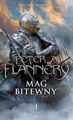 Mag bitewny. Księga 1 Peter A. Flannery