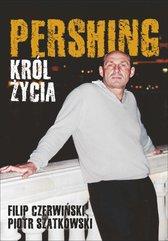 Pershing - Król życia
