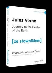 Podróż do wnętrza Ziemi wersja angielska z podręcznym słownikiem