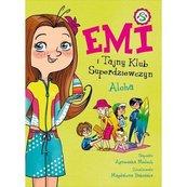 Emi i Tajny Klub Superdziewczyn 11 Aloha