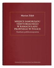 Miejsce samorządu terytorialnego w ramach ładu prawnego w Polsce.