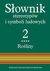 Słownik stereotypów i symboli ludowych Tom 2, z. IV, Rośliny: zioła