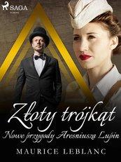 Złoty trójkąt: Nowe przygody Aresniusza Lupin