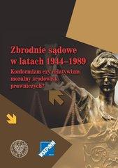 Zbrodnie sądowe w latach 1944-1989