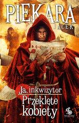 Ja, inkwizytor (#6). Ja, inkwizytor. Przeklęte kobiety