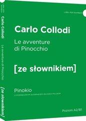 Le avventure di Pinocchio Pinokio z podręcznym słownikiem włosko-polskim