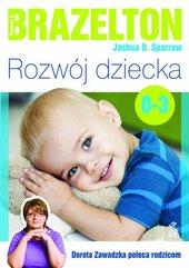 Rozwój dziecka Od 0 do 3 lat