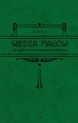 Wiedza magów i jej zastosowanie teoretyczne i praktyczne