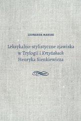 Leksykalno-stylistyczne zjawiska w Trylogii i Krzyżakach Henryka Sienkiewicza