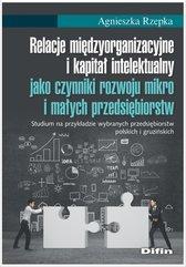 Relacje międzyorganizacyjne i kapitał intelektualny jako czynniki rozwoju mikro i małych przedsiębio