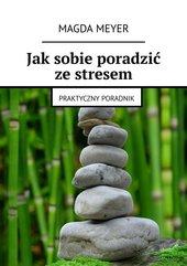 Jak sobie poradzić ze stresem
