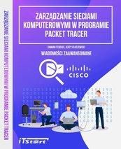 Zarządzanie sieciami komputerowymi w progarmie Packet Tracer