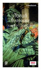 Toruń, Bydgoszcz i kujawsko-pomorskie. Travelbook