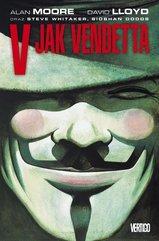 V jak Vendetta Alan Moore