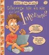 Zakład, że tego nie wiesz! Tom 4 Dlaczego nie da się żyć bez Internetu?