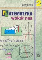 Matematyka wokół nas 2 Podręcznik