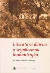 Literatura dawna a współczesna humanistyka