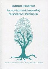 Poczucie tożsamości regionalnej mieszkańców Lubelszczyzny
