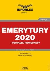 Emerytury 2020 – obowiązki pracodawcy