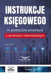 Instrukcje księgowego.74 praktyczne procedury z serwisem internetowym