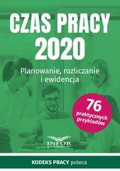 Czas pracy 2020.Planowanie, rozliczanie i ewidencja