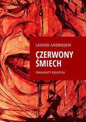 Czerwony Śmiech. Fragmenty Rękopisu