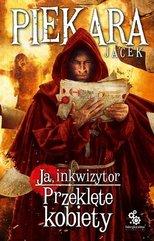 Ja inkwizytor Przeklęte kobiety