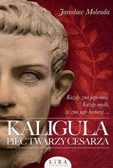 Kaligula Pięć twarzy cesarza