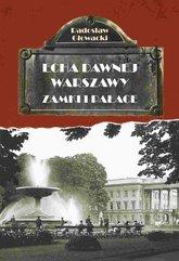 Echa Dawnej Warszawy. Zamki i pałace