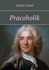 Pracoholik