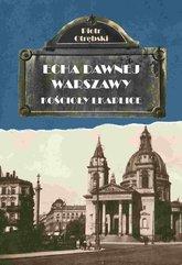 Echa Dawnej Warszawy. Kościoły i kaplice