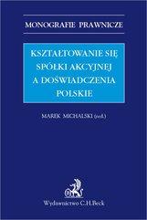 Kształtowanie się spółki akcyjnej a doświadczenia polskie