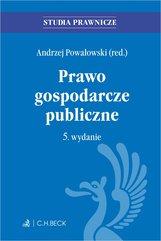 Prawo gospodarcze publiczne. Wydanie 5
