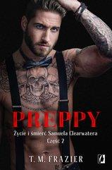 Preppy: Życie i śmierć Samuela Clearwatera. Część 2. King. Tom 6