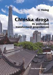 Chińska droga do podwójnej transformacji gospodarczej